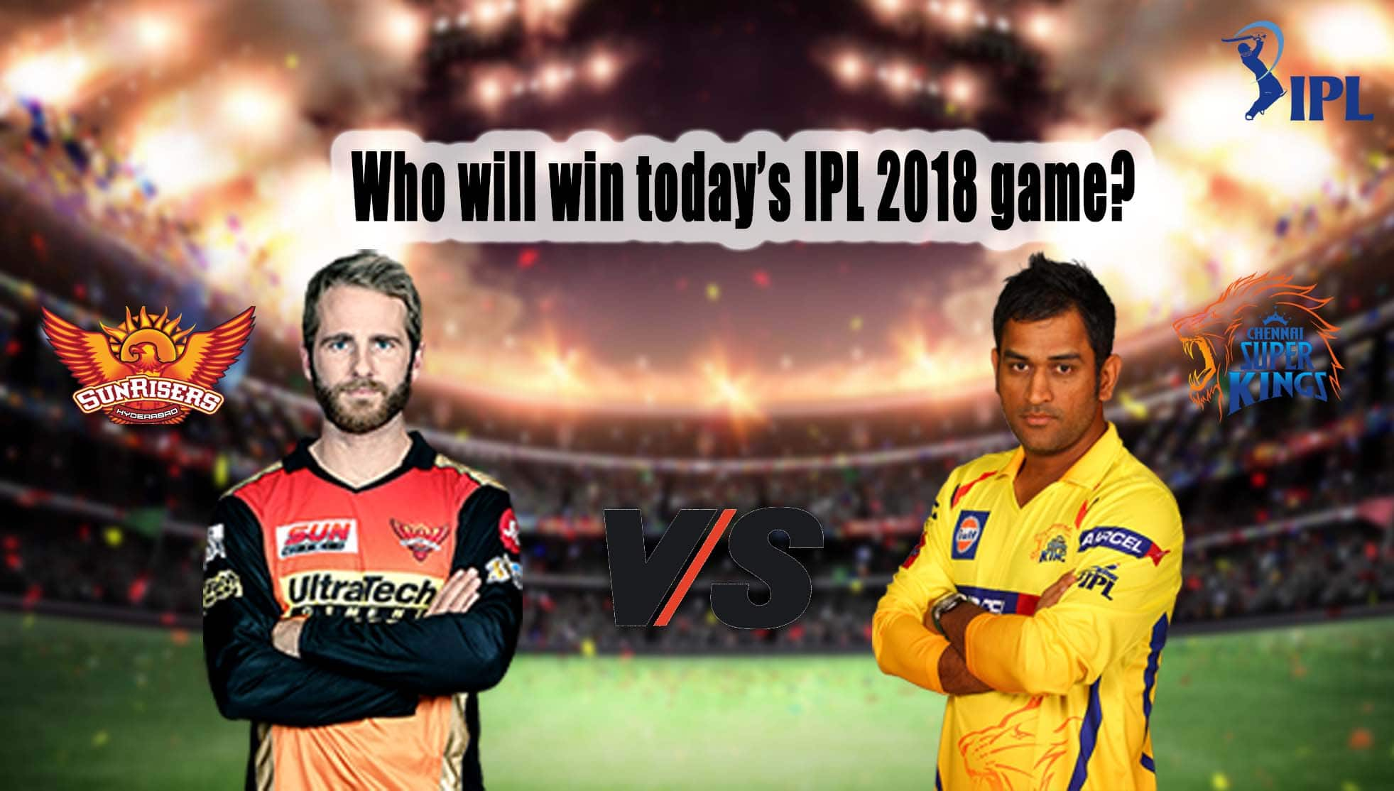SRH vs CSK: Can Kane Williamson's men show Dhoni's side who's the boss?
