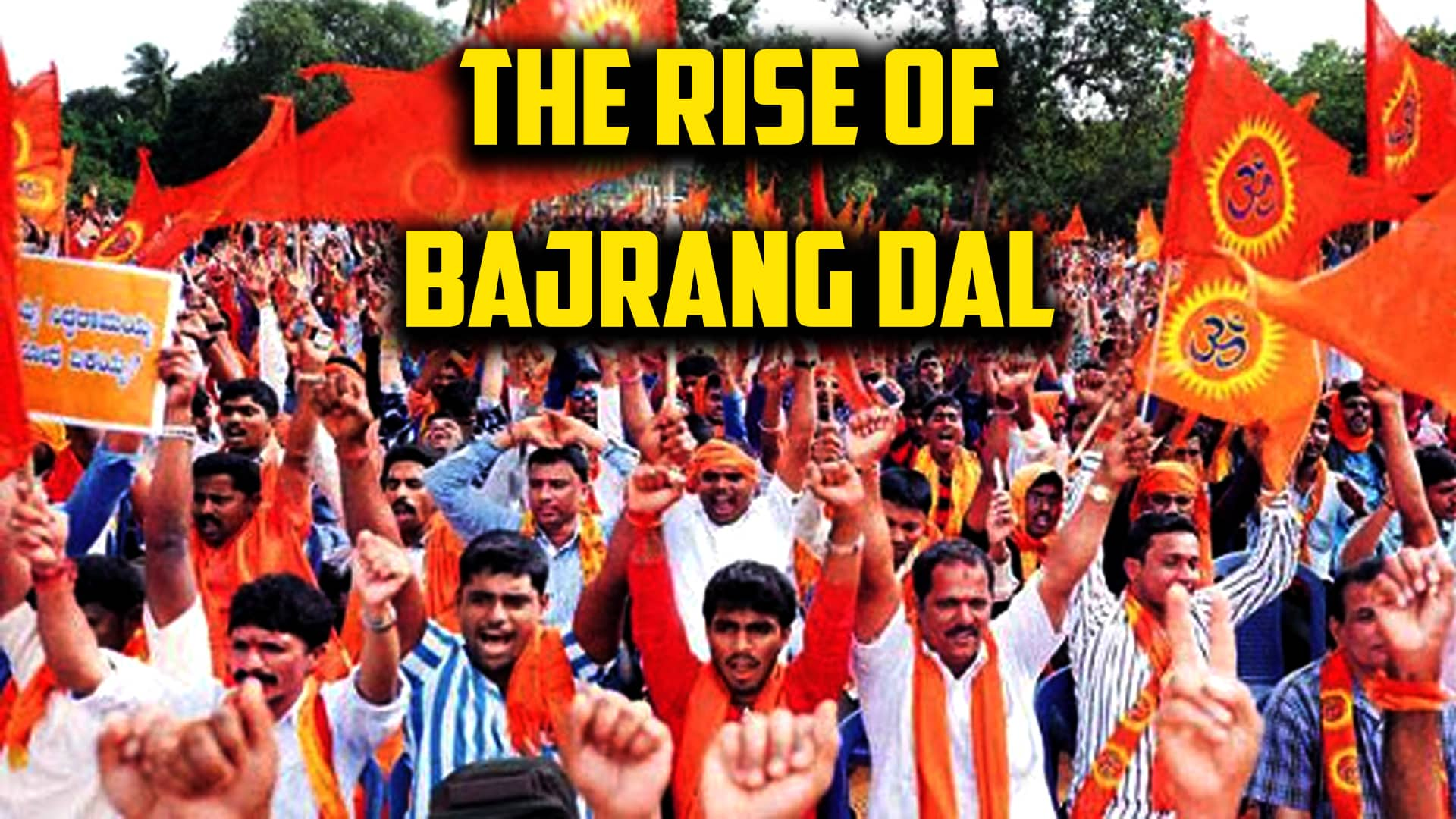Karnataka elections 2018: The rise and growth of Bajrang Dal in the state