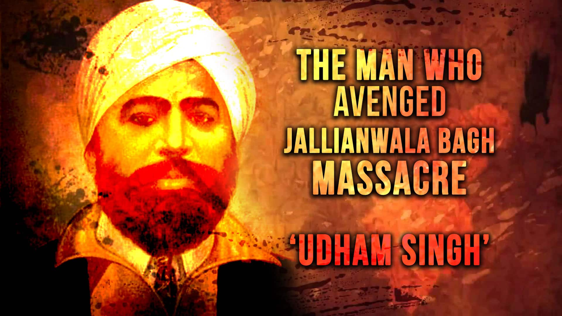Nation's revenge: How Udham Singh tracked and shot butcher of Jallianwala Bagh