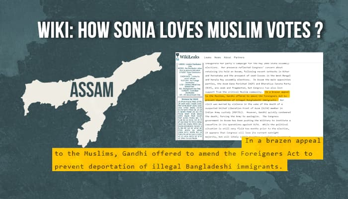 Wikileaks reveals how Sonia Gandhi appeased illegal Bangladeshi Muslim immigrant for votes