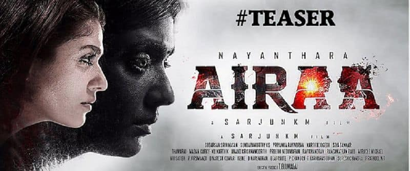 Airaa teaser Nayanthara horror movie chills down your spine Tamil film