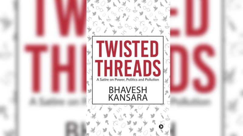 Book Review Twisted Threads uses satire deconstruct Indian politics