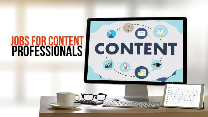 Content professionals in demand in media jobs online