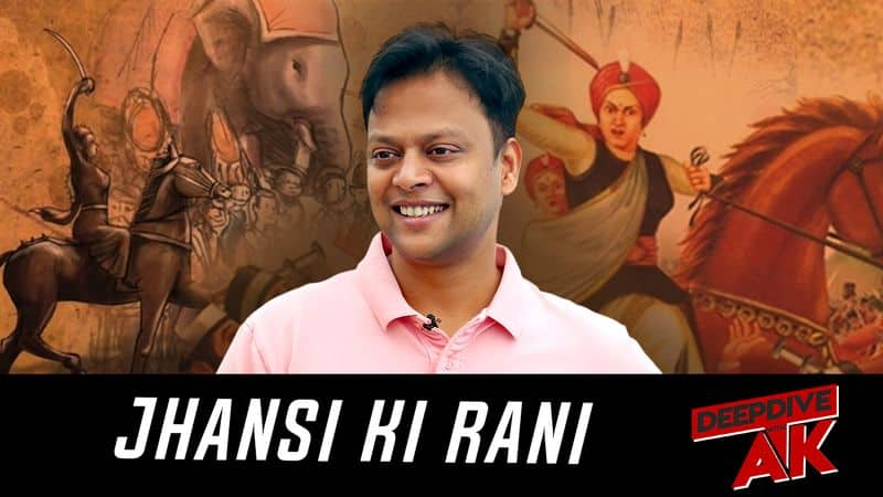 Deep Dive with Abhinav Khare How Rani Laxmi Bai braved the British with her son on her back