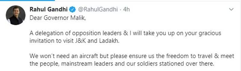 Rahul Gandhi takes up JK guv challenge to visit Valley asks for freedom to meet Kashmiris forces