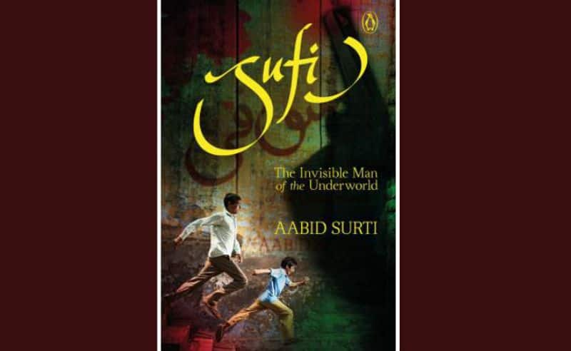 Book excerpt Sufi by Aabid Surti