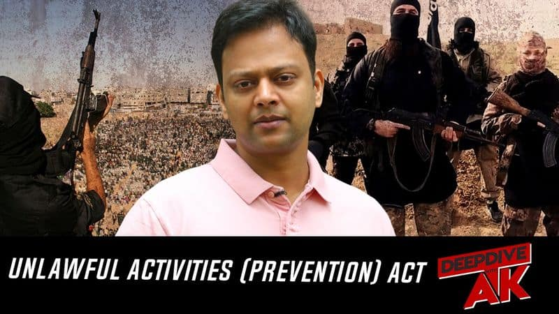 Deep Dive with Abhinav Khare: Why UAPA is a step in the right direction to curb terrorism