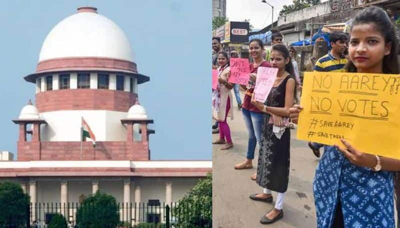 Supreme Court calls for no axing of trees in Mumbai's Aarey, next hearing on October 21