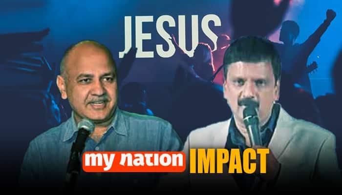 mynation christianity conversion manish sisodia criminal complaint delhi kapil mishra event