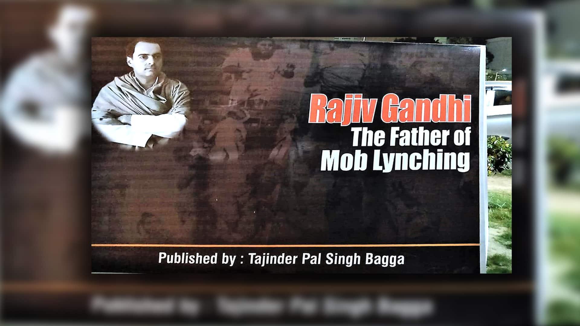 Rajiv Gandhi Father mob lynching Rahul Tajinder Bagga 1984 riots Congress