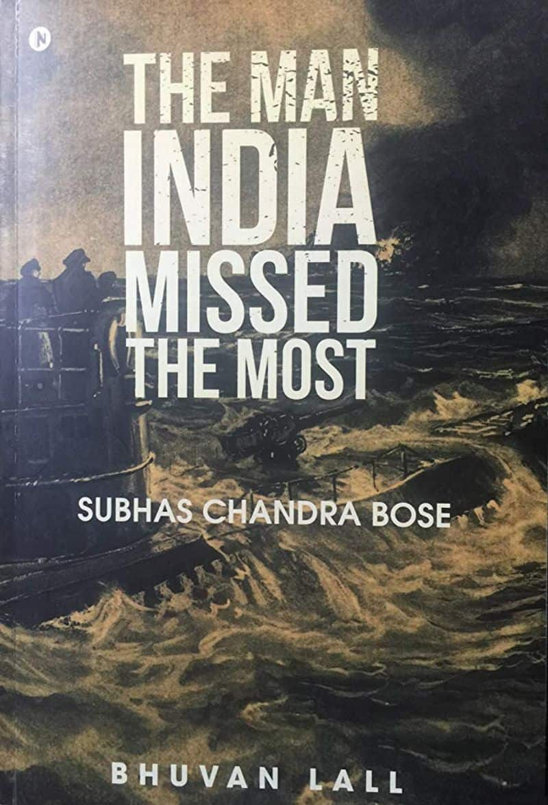 The Man India Missed the Most by Bhuvan Lall: The book on Netaji Subhash Chandra Bose describes what the British today acknowledge as the toughest war it has fought. The war in which the Indian National Army led by Bose launched an attack from the north-eastern front and shook the British empire.