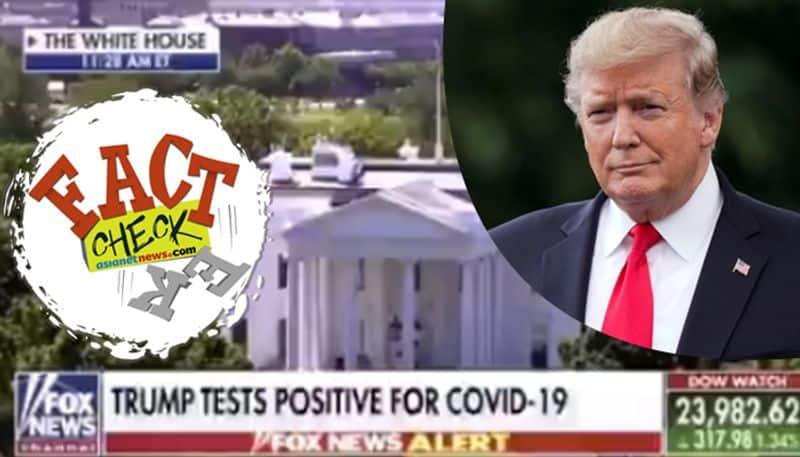 did donald trump confirmed with covid,what is the reality of fox news clip