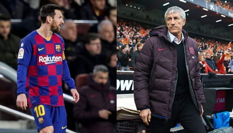 Conflict is growing between Barcelona coach Quique Setien and Lionel Messi