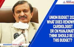 Union Budget 2021:What does renowned cardiologist Dr CN Manjunath think should be in this Budget?