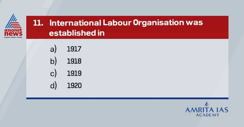 Ans: CInternational labour organisation established by the Treaty of Versailles in 1919. It became the first specialised agency of the United Nations (UN) in the year 1946.The ILO is the only tripartite U.N. agency as it is a meeting point for governments, workers and employers.HQ in Geneva, SwitzerlandRecently, India has assumed the Chairmanship of the Governing Body of the International Labour Organization. Apurva Chandra is the new chairman