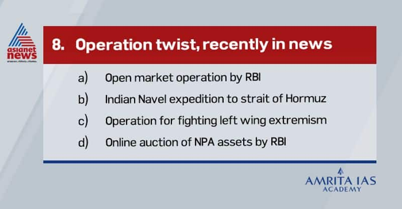 Answer (a) 'Operation Twist' is when the central bank uses the proceeds from the sale of short-term securities to buy long-term government debt papers, leading to easing of interest rates on the long-term papers.