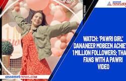 Watch: 'Pawri girl' Dananeer Mobeen achieves 1 million followers; thanks fans with a pawri video