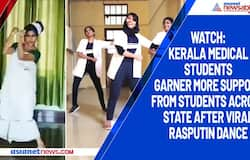 Watch: Kerala medical students garner more support from students across state after viral Rasputin dance