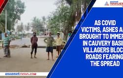 As Covid victims, ashes are brought to immerse in Cauvery basin, villagers block roads fearing the spread