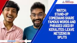 Watch: Stand-up comedians share famous words and phrases used by Keralites; leave netizens in splits