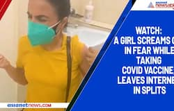 Watch: A girl screams out in fear while taking covid vaccine; leaves internet in splits