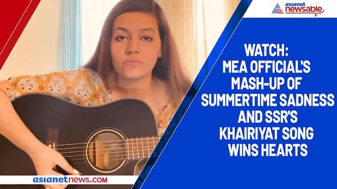 Watch MEA official's mash-up of Summertime Sadness and SSR's Khairiyat song wins hearts-tgy