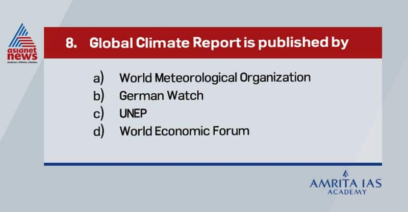 Answer (a) Global Climate report is published by World Meteorological organisation.
