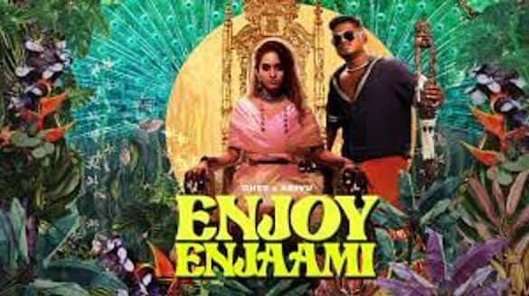 Dhee Arivu  Enjoy Enjaami song  hits 205 million YouTube views