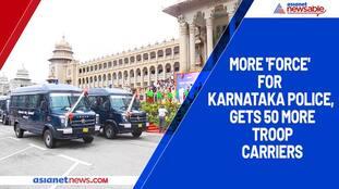 More 'Force' for Karnataka Police, gets 50 more troop carriers