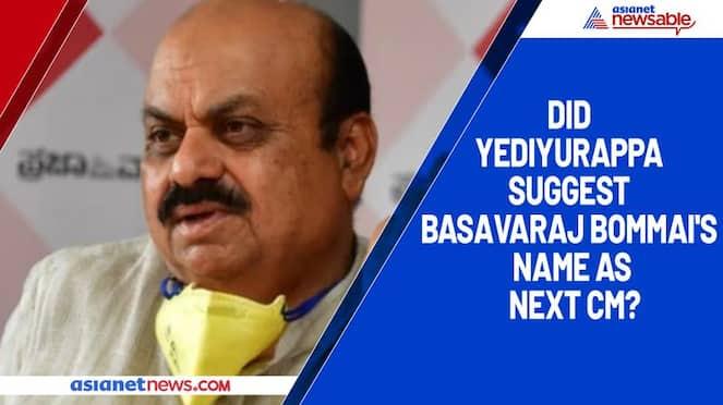 Did Yediyurappa suggest Basavaraj Bommai's name as next CM?-ycb