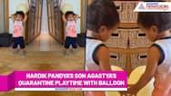 Here's how Hardik Pandya's son Agastya and wife Natasa Stankovic are quarantining in Abu Dhabi