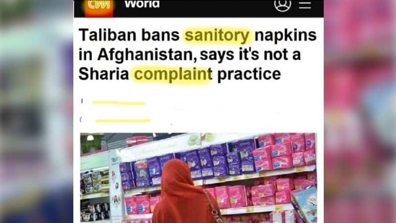 Fact Check, Did CNN report that Taliban banned sanitary napkins in Afghanistan ALB