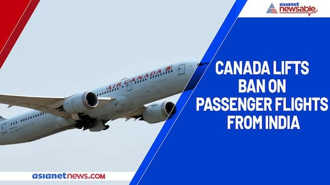 Canada lifts ban on passenger flights from India all details gcw