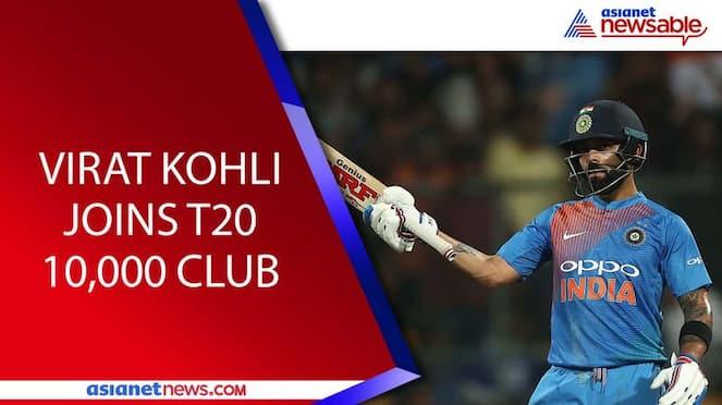 Virat Kohli joins T20 10,000 runs club