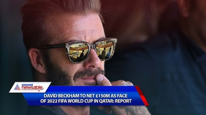 david beckham to net 150 million pounds as face of qatar world cup 2022 report