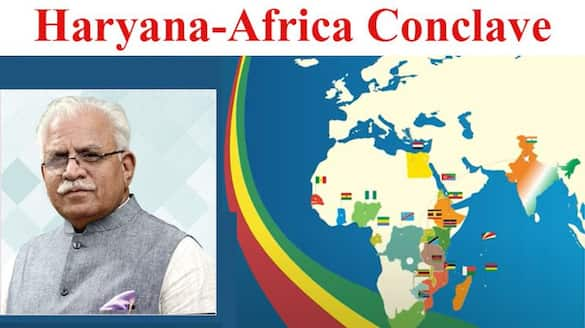 Haryana Africa Conclave on 28 October, for the first time in India, it is a unique effort for foreign investment